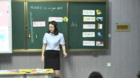 外研版(三起)小学英语三下Module8  Unit 1 It's on your desk.黑龙江刘峰妤